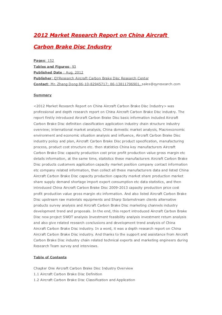 2012 Market Research Report on China AircraftCarbon Brake Disc IndustryPages: 152Tables and Figures: 93Published Date : Au...