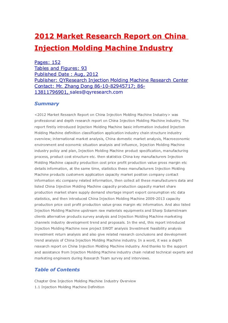 2012 Market Research Report on ChinaInjection Molding Machine IndustryPages: 152Tables and Figures: 93Published Date : Aug...