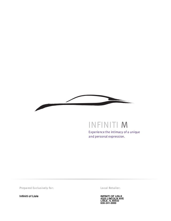 INFINITI M                            Experience the intimacy of a unique                            and personal expressi...