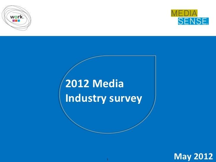 2012 MediaSense media industry survey