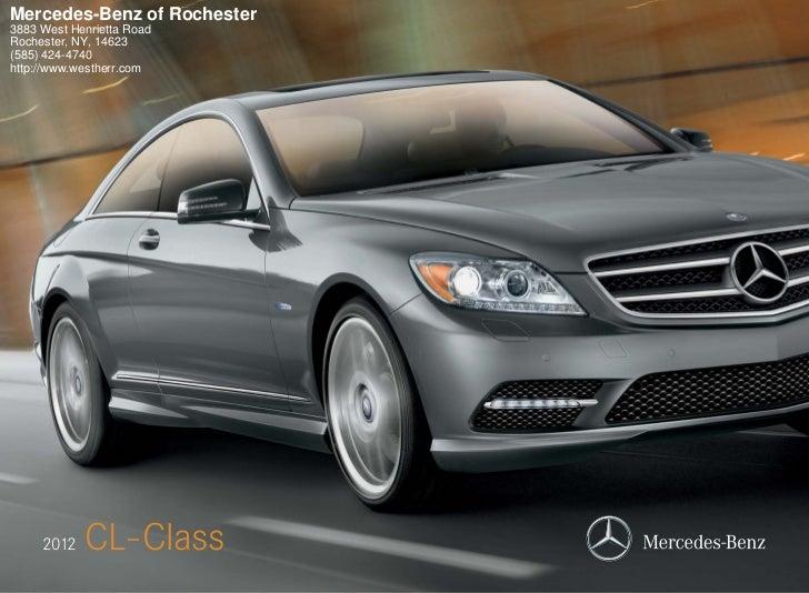Mercedes-Benz of Rochester3883 West Henrietta RoadRochester, NY, 14623(585) 424-4740http://www.westherr.com     2012   CL-...
