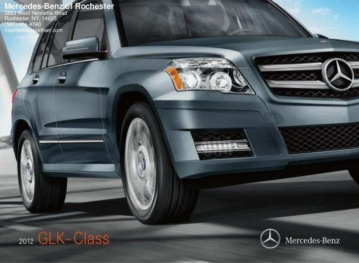 Mercedes-Benz of Rochester3883 West Henrietta RoadRochester, NY, 14623(585) 424-4740http://www.westherr.com     2012   GLK...