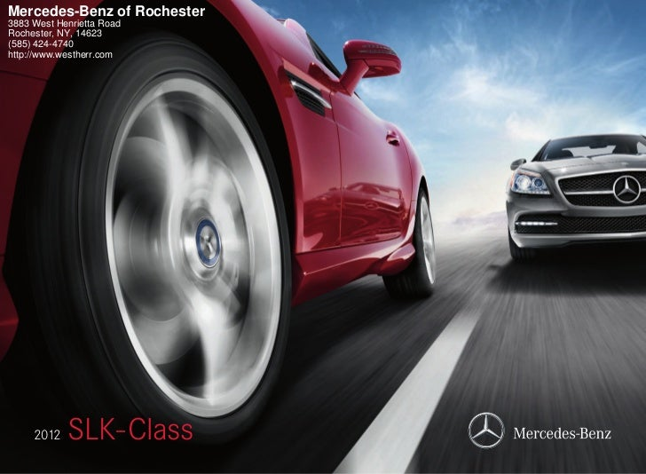 Mercedes-Benz of Rochester3883 West Henrietta RoadRochester, NY, 14623(585) 424-4740http://www.westherr.com     2012   SLK...