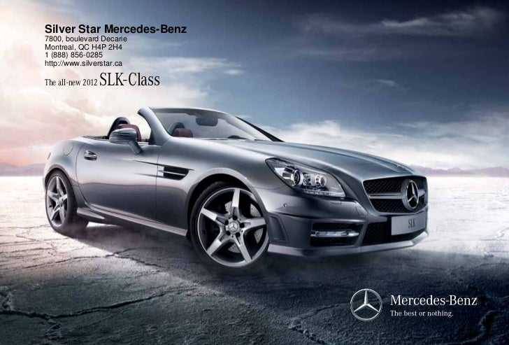 Silver Star Mercedes-Benz7800, boulevard DecarieMontreal, QC H4P 2H41 (888) 856-0285http://www.silverstar.caThe all-new 20...