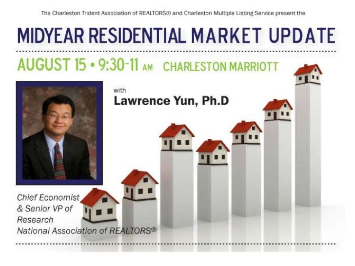 Real Estate and Economic Outlook                   Lawrence Yun, Ph.D.                      Chief Economist            NAT...