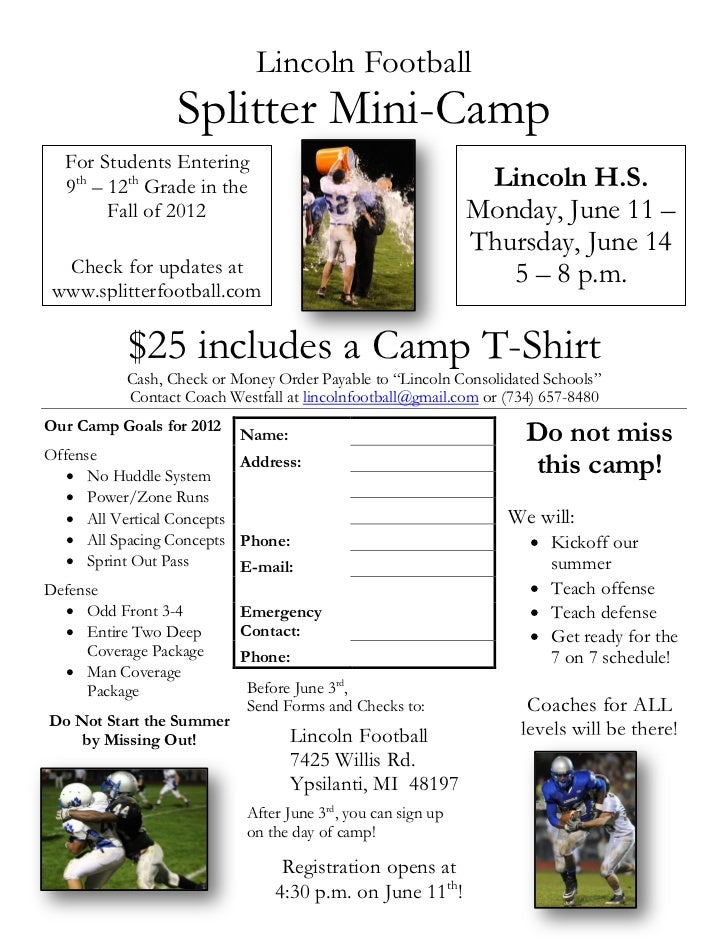 Lincoln Football                  Splitter Mini-Camp  For Students Entering  9th – 12th Grade in the                      ...