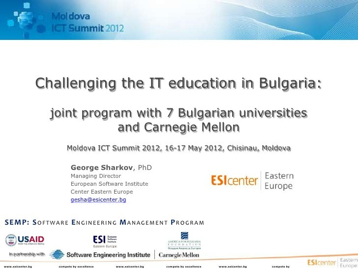 Challenging the IT education in Bulgaria:                        joint program with 7 Bulgarian universities              ...