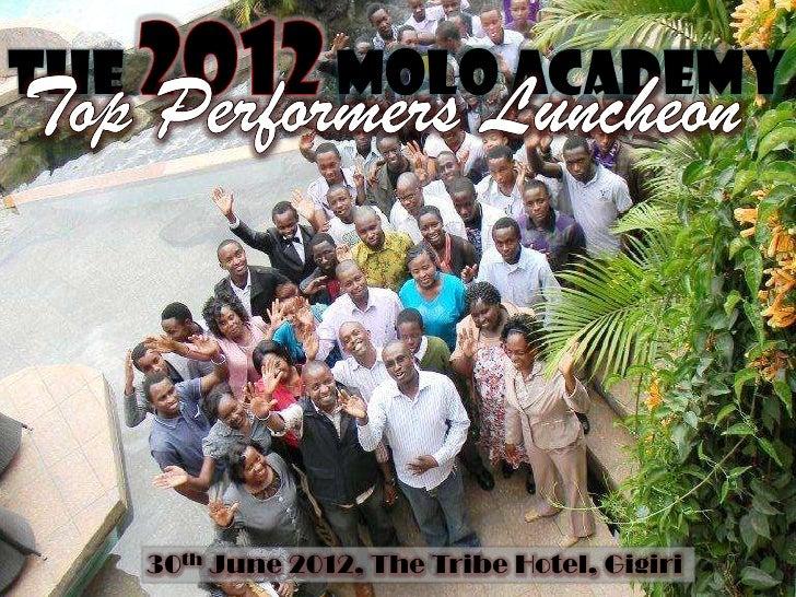 The                Molo Academy      30th June 2012, The Tribe Hotel, Gigiri