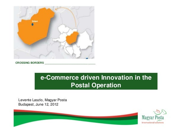 CROSSING BORDERS __________________________________                e-Commerce driven Innovation in the                    ...