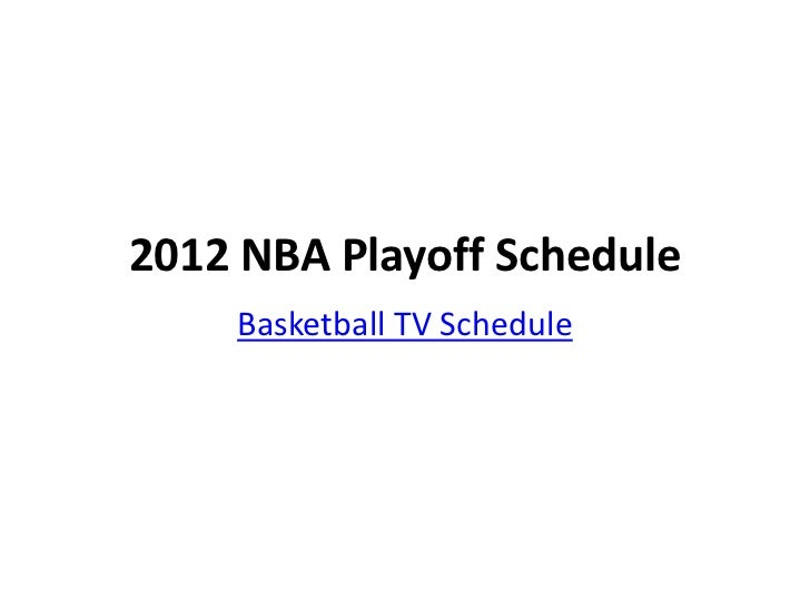 2012 NBA Playoff Schedule    Basketball TV Schedule