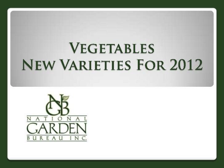 2012 NGB New Varieties Vegetables
