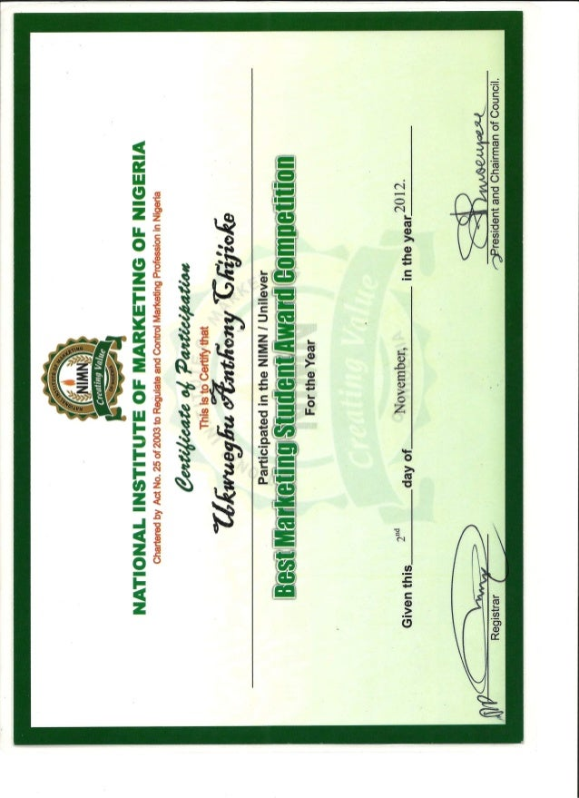 2012 National Institute of Marketing of Nigeria (NIMN) Best Marketing Students participation certificate.