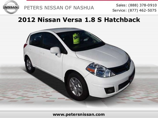 Sales: (888) 378-0910 PETERS NISSAN OF NASHUA         Service: (877) 462-50752012 Nissan Versa 1.8 S Hatchback          ww...