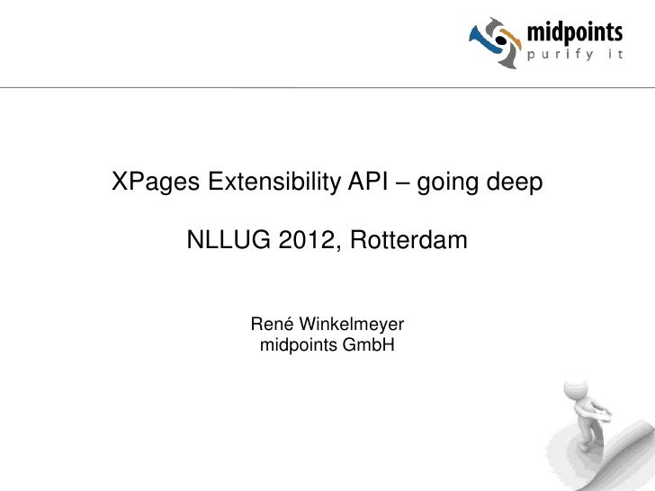 NLLUG 2012 - XPages Extensibility API - going deep!