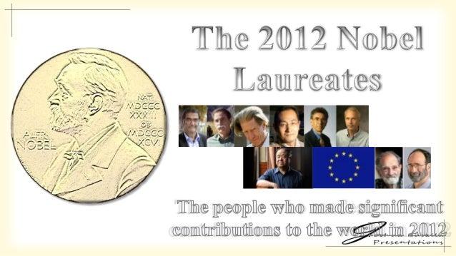 The 2012 Nobel Laureates