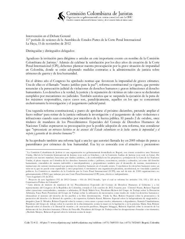 Intervención en el Debate General 11° período de sesiones de la Asamblea de Estados Partes de la Corte Penal Internacional...