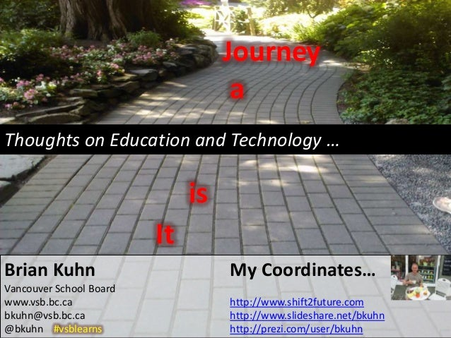 Journey                                    aThoughts on Education and Technology …                              is        ...