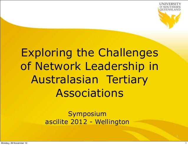 Exploring the Challenges                of Network Leadership in                  Australasian Tertiary                   ...