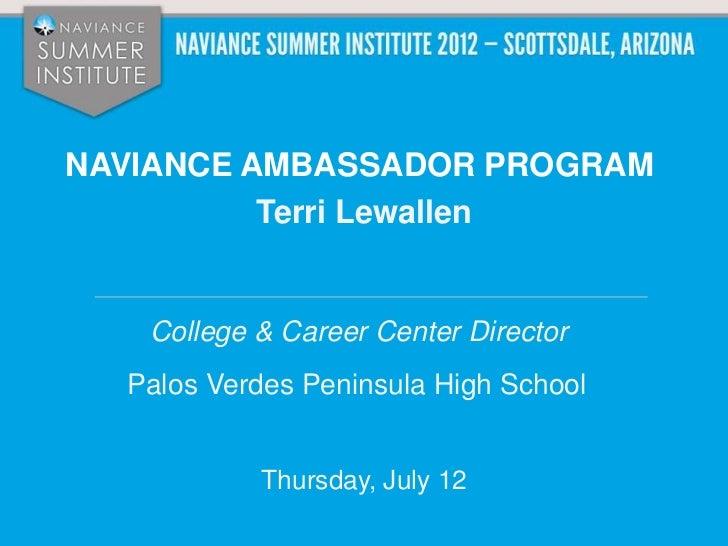 NSI 2012: Naviance Ambassador Program