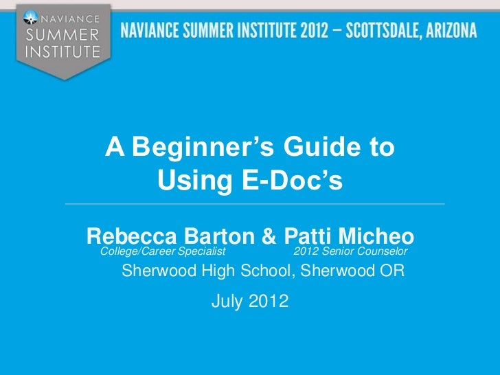 NSI 2012: How to Mobilize Students, Parents, and Staff to Use Naviance eDocs