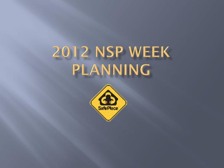 2012 nsp week planning town hall power point