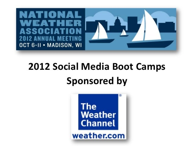 2012 Social Media Boot Camps        Sponsored by