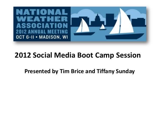 2012 NWA Conference - Social Media Boot Camp