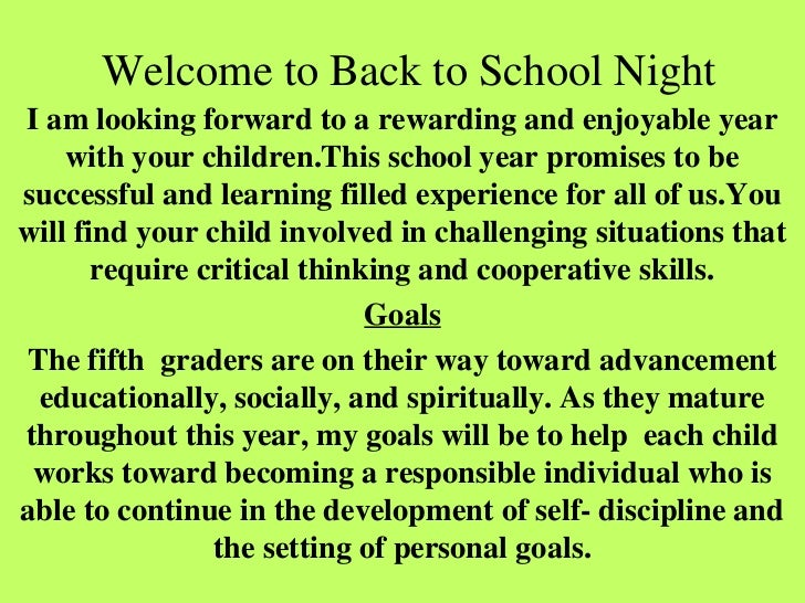 Welcome to Back to School NightI am looking forward to a rewarding and enjoyable year    with your children.This school ye...