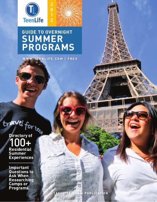 TeenLife 2012 Guide to Overnight Summer Programs