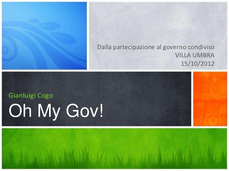 Dalla partecipazione al governo condiviso                                             VILLA UMBRA                         ...