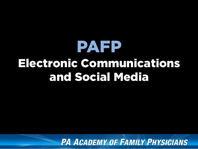 PAFPElectronic Communications     and Social Media
