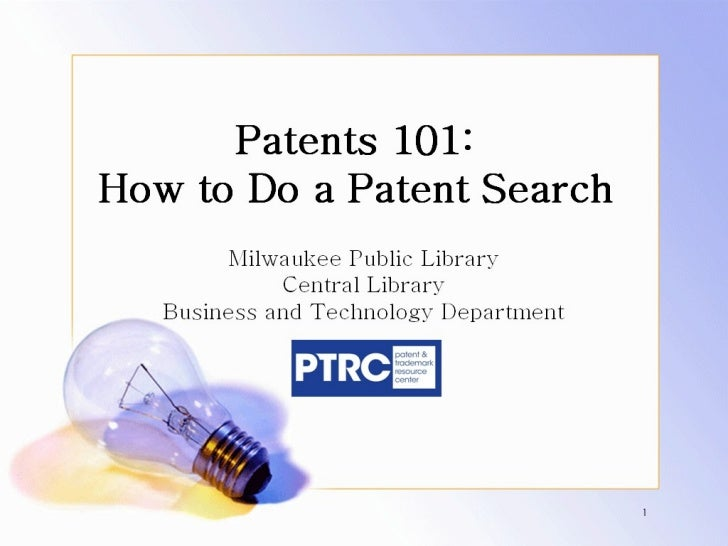 Patent Searching 101