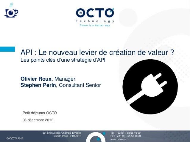 OCTO 2012 - API : le nouveau levier de création de valeur