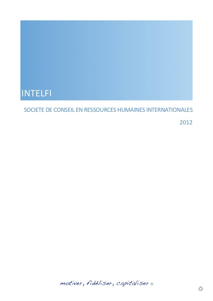 INTELFISOCIETE	  DE	  CONSEIL	  EN	  RESSOURCES	  HUMAINES	  INTERNATIONALES	                                             ...