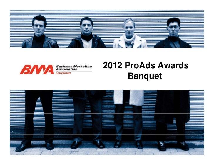 2012 ProAds Awards      Banquet