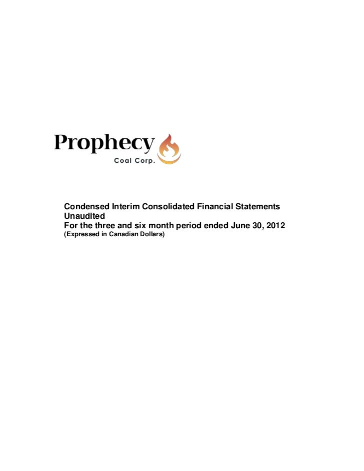 Prophecy Coal - Q2 MD&A & Interim Financial Statements