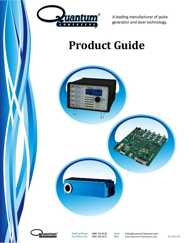 Product Guide A leading manufacturer of pulse generator and laser technology. Toll Free Phone (800) 510-6530 Email Sales@Q...