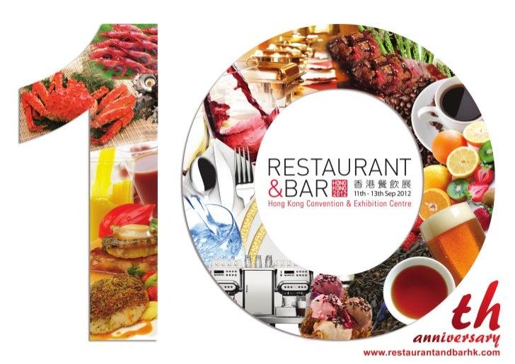 2012 marks the 10th year of Restaurant & Bar Hong Kong.                       Restaurant & Bar Hong Kong                  ...