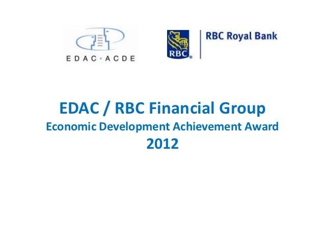 EDAC / RBC Financial GroupEconomic Development Achievement Award                2012