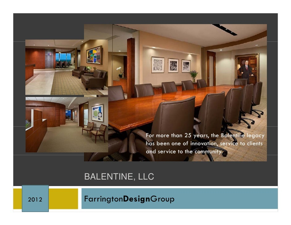 For more than 25 years, the Balentine legacy                     has been one of innovation, service to clients           ...
