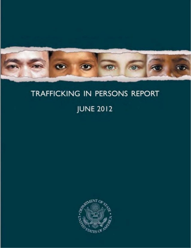 2012 Human Trafficking Report: Introduction 1/7