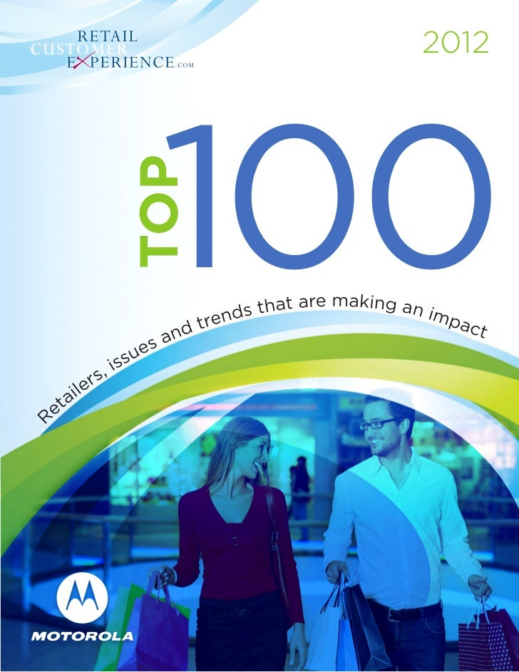 2012 Top100 : Retailers, Issues & Trends that are making an impact in Retail
