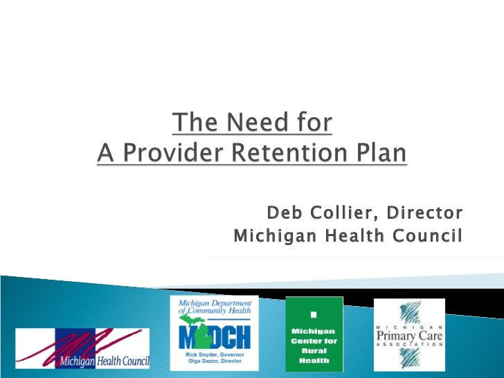 The Need for a Provider Retention Plan