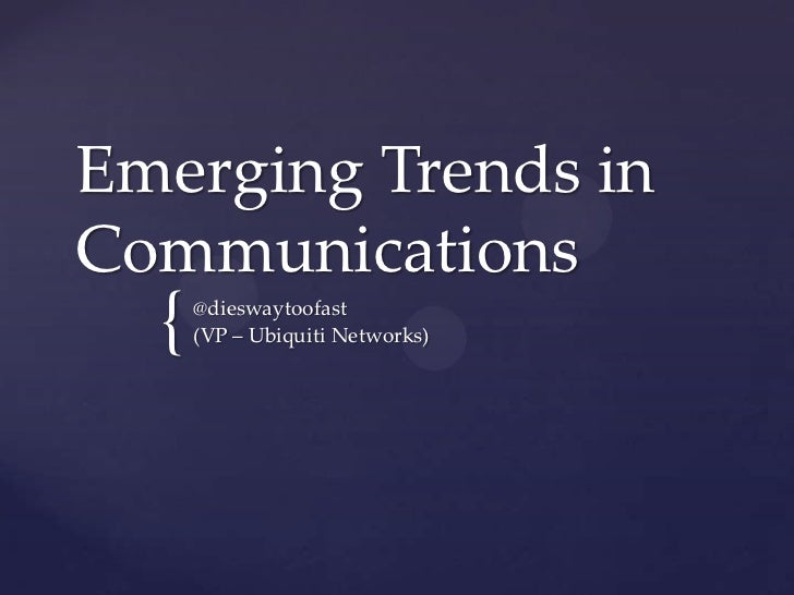 Emerging Trends in Communications
