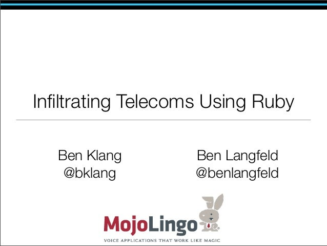 Infiltrating Telecoms Using Ruby