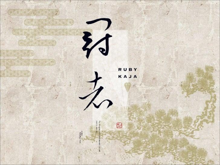 日本のRubylist表彰制度- 認め合い・称え合う機会- Rubyist が認知されるきっかけ- コミュニティ活動の活性化http://jp.rubyist.net/magazine/?AnnounceRubyKaja