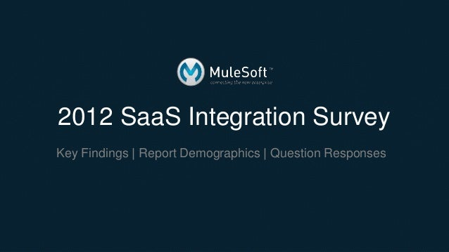 2012 SaaS Integration Survey Results | MuleSoft