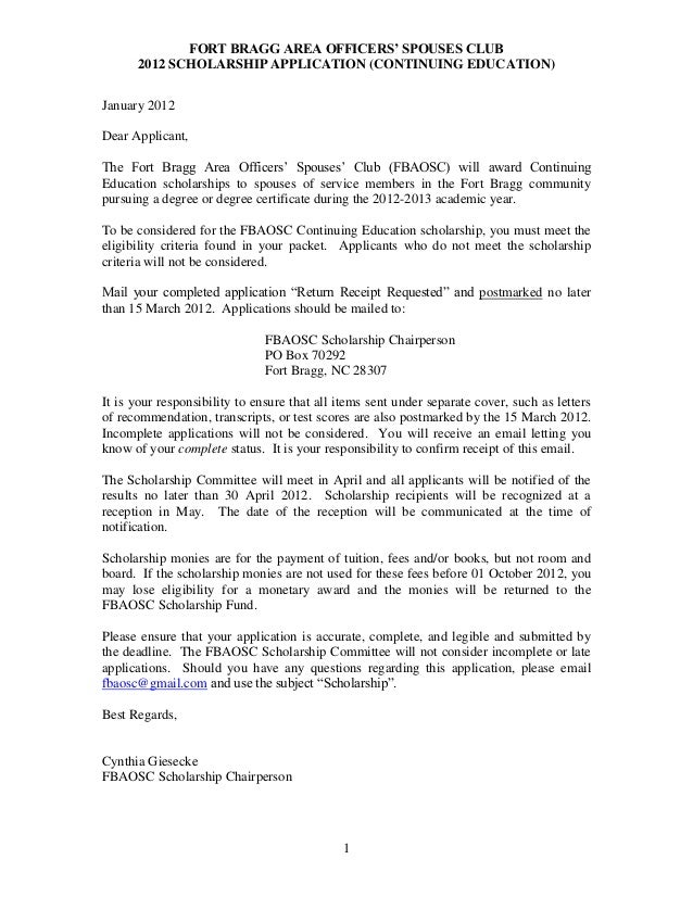FORT BRAGG AREA OFFICERS' SPOUSES CLUB 2012 SCHOLARSHIP APPLICATION (CONTINUING EDUCATION) 1 January 2012 Dear Applicant, ...