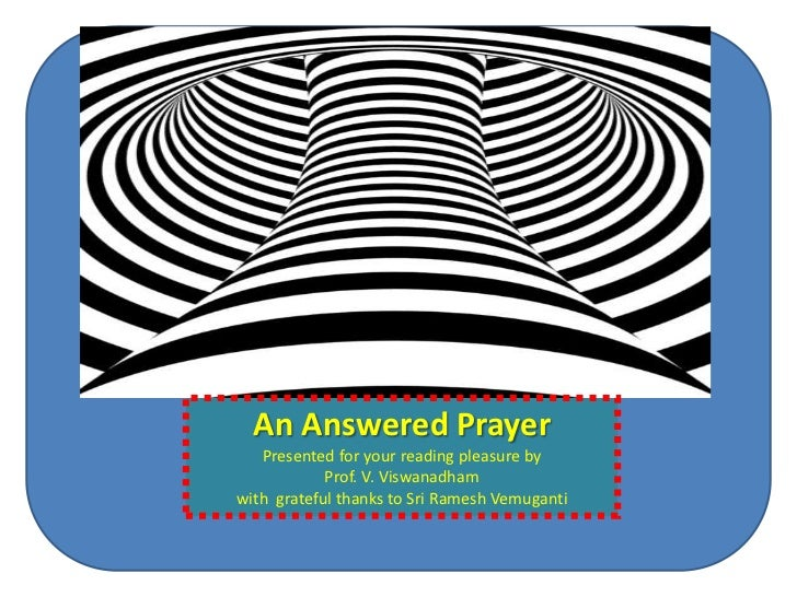 2012 sep18  An Answered Prayer - [Please download and view to appreciate better the animation aspects]