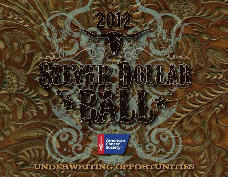 2012 Silver Dollar Ball Underwriting Opportunities